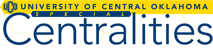Special Centralities from Provost John Barthell for Monday, March 12, 2018